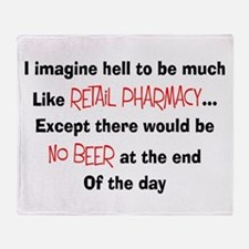 Retail pharmacy hell no beer.PNG Throw Blanket