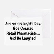 Retail pharmacists god created.PNG Greeting Card