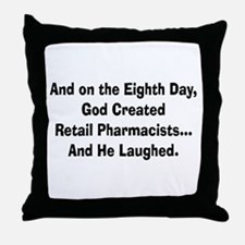 Retail pharmacists god created.PNG Throw Pillow
