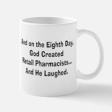 Retail pharmacists god created.PNG Mug