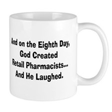 Retail pharmacists god created.PNG Mug