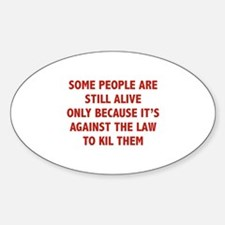 Some People Are Still Alive Decal