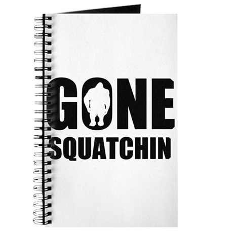 Gone sqautchin Journal