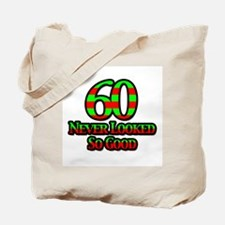 60 Never Looked So Good Tote Bag