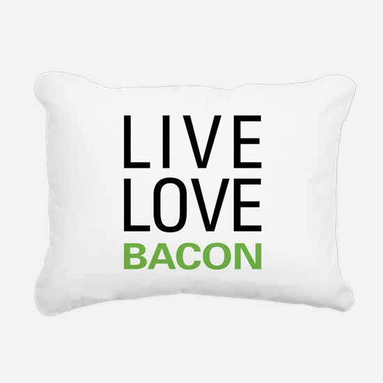 Live Love Bacon Rectangular Canvas Pillow