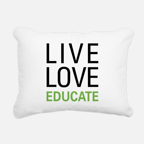 Live Love Educate Rectangular Canvas Pillow