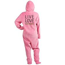 Live Love Estimate Footed Pajamas