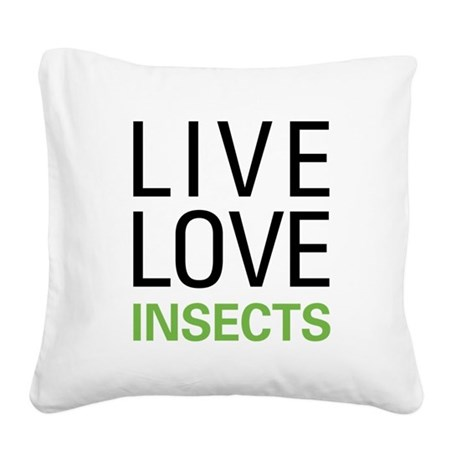 liveinsect.png Square Canvas Pillow