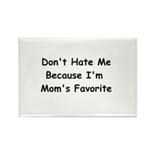Don't Hate Me Because I'm Mom's Favorite Rectangle