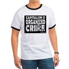 Capitalism Is Organized Crime T