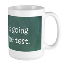 Yes, this is going to be on the test Mug