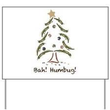 Bah! Humbug! Tree Yard Sign