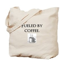 Fueled by coffee. Tote Bag