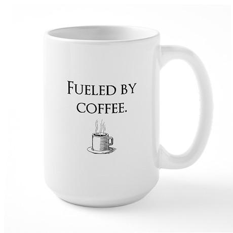 Fueled by coffee. Large Mug