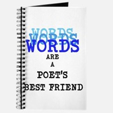Words are a Poets best friend Journal