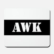 Awk Mousepad