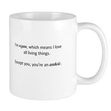 I'm Vegan, You're an Asshole. Mug