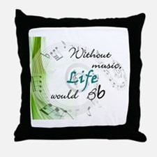 Without Music, Life Would Bb-by soda Throw Pillow