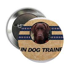 """GUN DOG TRAINER 2.25"""" Button"""