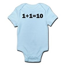 Binary Equation Joke 1 +1 = 10 Infant Bodysuit