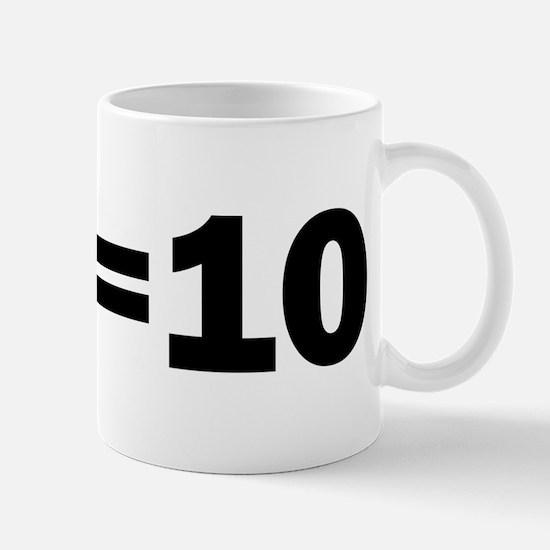 Binary Equation Joke 1 +1 = 10 Mug