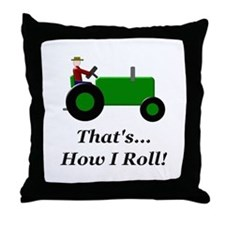 Green Tractor How I Roll Throw Pillow