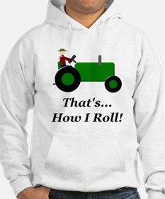 Green Tractor How I Roll Hoodie