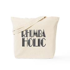 RHUMBA-HOLIC Tote Bag