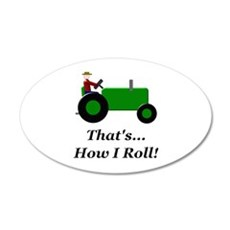 Green Tractor How I Roll 20x12 Oval Wall Decal