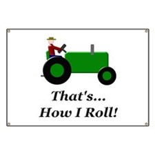 Green Tractor How I Roll Banner