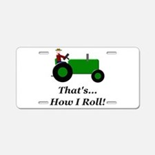 Green Tractor How I Roll Aluminum License Plate