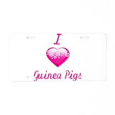 I Love/Heart Guinea Pigs Aluminum License Plate