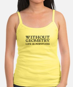 Without Geometry Life Is Pointless Jr.Spaghetti Strap