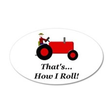 Red Tractor How I Roll 35x21 Oval Wall Decal