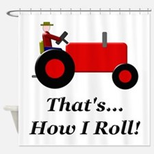 Red Tractor How I Roll Shower Curtain