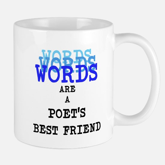 Words are a Poets best friend Mug