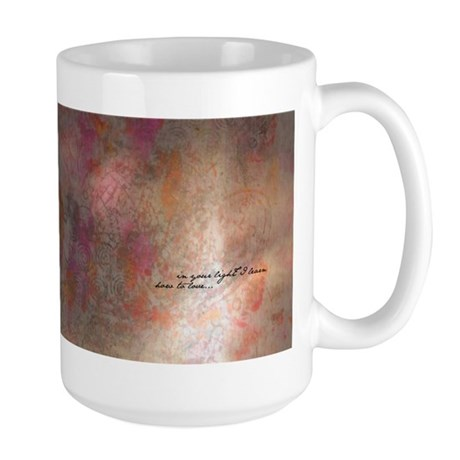 In your light I learn how to love... Large Mug