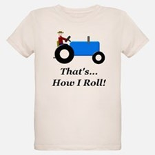 Blue Tractor How I Roll T-Shirt