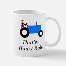 Blue Tractor How I Roll Mug