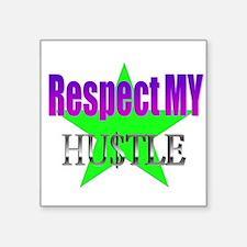 """Respect Hustle Square Sticker 3"""" x 3"""""""