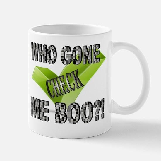 Check who? Mug