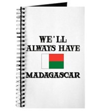 We Will Always Have Madagascar Journal