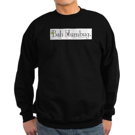 3-bah-humbug.jpg Sweatshirt (dark)