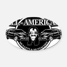 ALL AMERICAN MULLETS MUSTACHES Oval Car Magnet