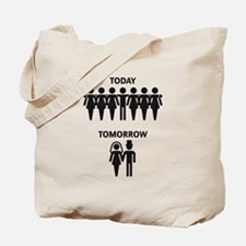 Today - Tomorrow (Stag Night / Stag Party) Tote Ba