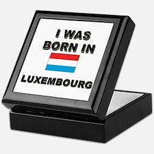 I Was Born In Luxembourg Keepsake Box