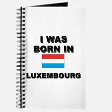 I Was Born In Luxembourg Journal