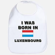 I Was Born In Luxembourg Bib