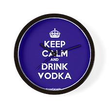 Keep Calm and Drink Vodka Wall Clock