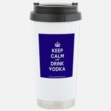 Keep Calm and Drink Vodka Travel Mug